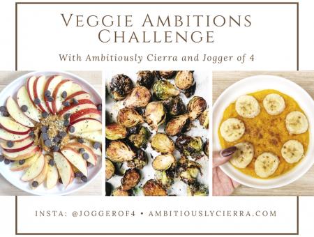 Veggie Ambitions Challenge