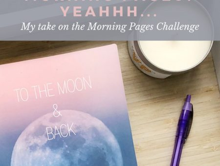 Morning Pages? Yeahhh…