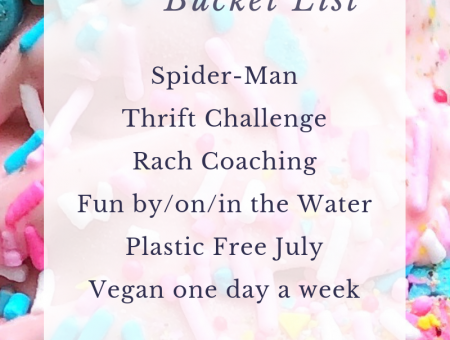 2019 July Bucket List