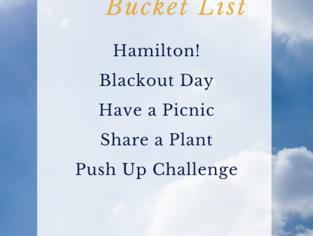 2020 July Bucket List